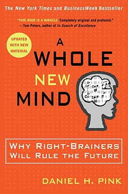 A Whole New Mind By Pink, Daniel H.