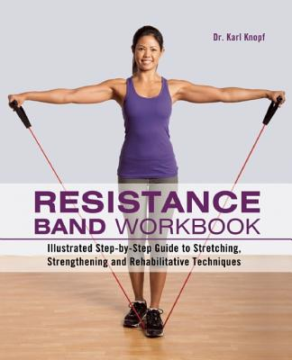 Resistance Band Workbook By Knopf, Karl